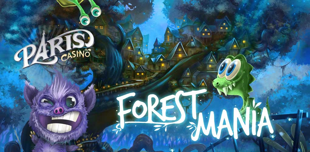 Forest Mania Paris Casino