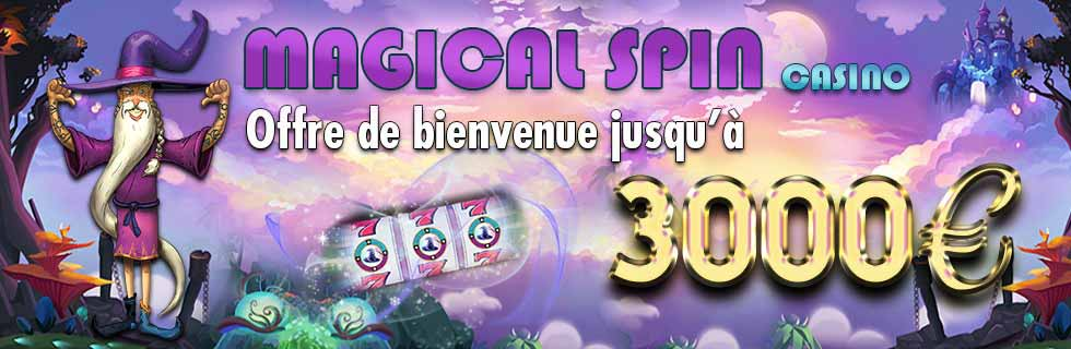 Bonus de bienvenue Magical Spin