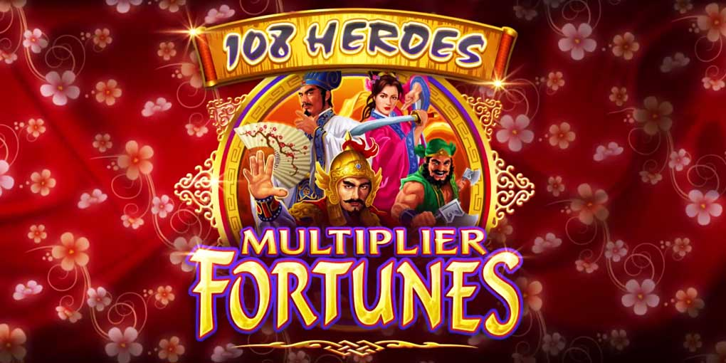 108 Heroes Multiplier Fortune
